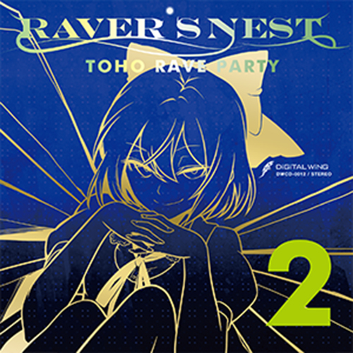 RAVER'S NEST TOHO RAVE PARTY 2
